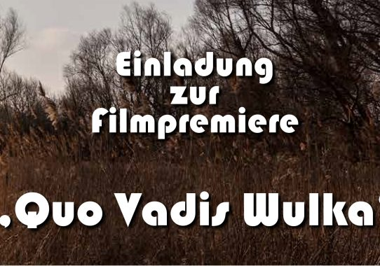"Premiere ""Quo vadis Wulka"""